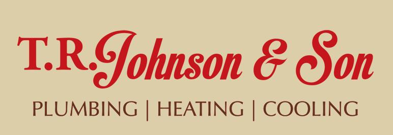 T.R. Johnson & Son: Plumbing | Heating | Cooling